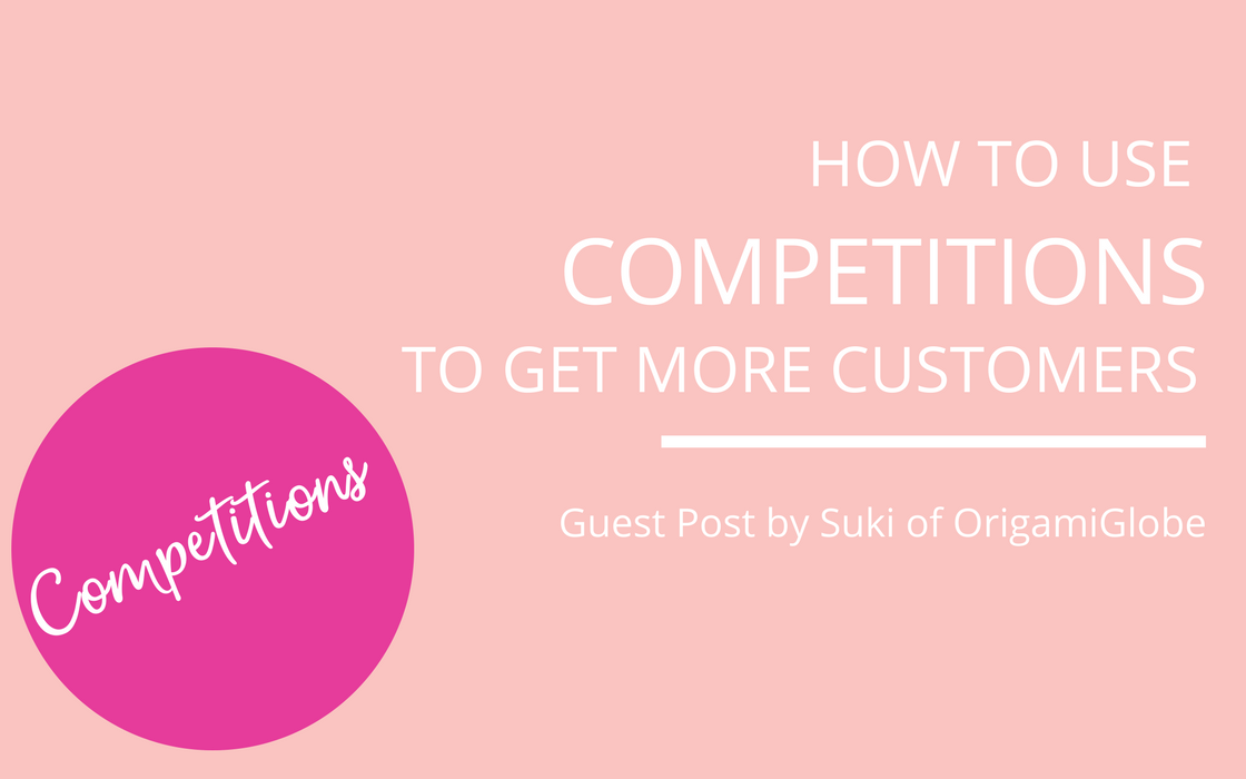 How to Run Successful Competitions to promote your brand and get more customers|Suki Harrison from OrigamiGlobe helps businesses run successful competitions